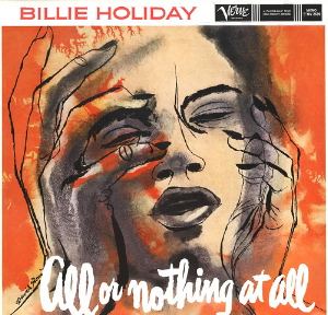 BillieHoliday_AllOrNothingAtAll